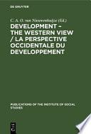 Development The Western View La Perspective Occidentale Du Developpement