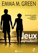 Jeux imprudents - Vol. 2