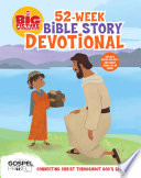 The Big Picture Interactive 52 Week Bible Story Devotional Book