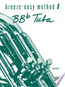 Read Online Breeze-Easy Method for BB-flat Tuba, Book 1 For Free