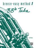 Breeze-Easy Method for BB-flat Tuba, Book 1