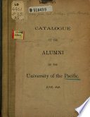 Catalogue of the Alumni of the University of the Pacific  June  1898