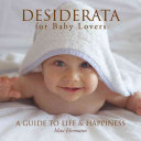Desiderata for Baby Lovers