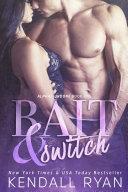 Bait & Switch