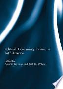 Political Documentary Cinema in Latin America