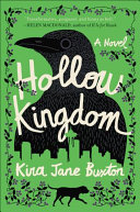 link to Hollow kingdom : a novel in the TCC library catalog