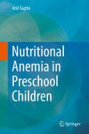 Nutritional Anemia in Preschool Children