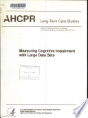 Measuring Cognitive Impairment with Large Data Sets Book PDF