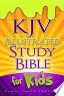 KJV Illustrated Study Bible for Kids  : King James Version