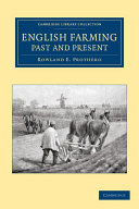 English Farming  Past and Present