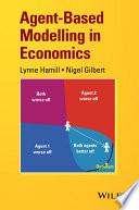 Agent Based Modelling in Economics