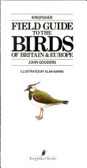 Kingfisher field guide to the birds of Britain   Europe