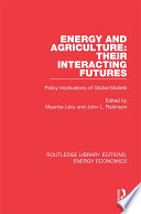 Energy and Agriculture  Their Interacting Futures