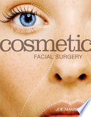 Cosmetic Facial Surgery E Book Book PDF