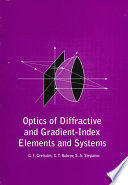 Optics Of Diffractive And Gradient Index Elements And Systems