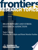 Brain Reward & Stress Systems in Addiction