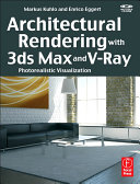Architectural Rendering with 3ds Max and V Ray
