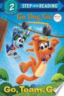Go  Team  Go   Netflix  Go  Dog  Go   Book PDF