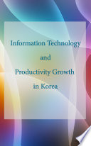 Information Technology and Productivity Growth in Korea