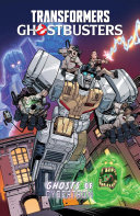 Transformers Ghostbusters  Ghosts of Cybertron Book