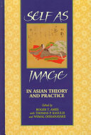 Self as Image in Asian Theory and Practice