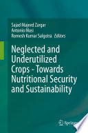 Neglected and Underutilized Crops   Towards Nutritional Security and Sustainability