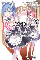 Re:ZERO -Starting Life in Another World-, Chapter 2: A Week at the Mansion, Vol. 5 (manga)