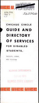 Chicago Circle Guide and Directory of Services for Disabled Students  Faculty  Staff and Visitors