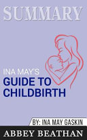 Summary of Ina May's Guide to Childbirth