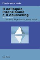Il colloquio intenzionale e il counseling