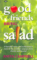Good Friends Bring Salad