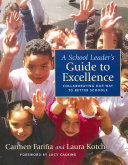 A School Leader s Guide to Excellence