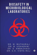 Biosafety in Microbiological Laboratories