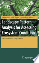 Landscape Pattern Analysis for Assessing Ecosystem Condition