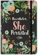 Nevertheless, She Persisted Dot Matrix Notebook