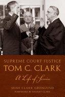 Supreme Court Justice Tom C. Clark