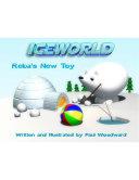 Iceworld: Reba's New Toy Pdf/ePub eBook
