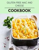 Gluten free Mac And Cheese Cookbook Book PDF