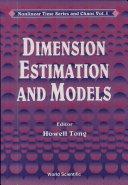 Dimension Estimation and Models