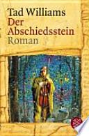 Der Abschiedsstein  : Roman