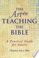 The Art of Teaching the Bible