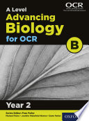 A Level Advancing Biology for OCR B  Year 2