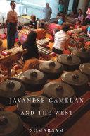 Javanese Gamelan and the West