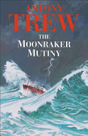 The Moonraker Mutiny