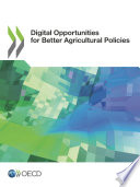 Digital Opportunities for Better Agricultural Policies