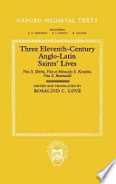 Three Eleventh century Anglo Latin Saints  Lives Book PDF
