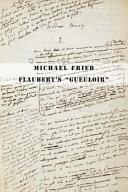 """Flaubert's """"gueuloir"""""""