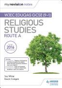 My Revision Notes WJEC Eduqas GCSE (9-1) Religious Studies Route A