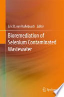 Bioremediation Of Selenium Contaminated Wastewater Book PDF
