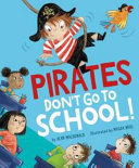 Pirates Don t Go to School